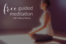 Free Guided Meditation with Maura Manzo